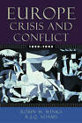 Europe 1890-1945: Crisis and Conflict by R. J. Q. Adams, Robin W. Winks (Paperback, 2003)