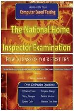 The National Home Inspector Examination How to Pass on Your First Try : A...