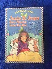 Junie B. Jones Has a Monster under Her Bed by Barbara Park. pb 1998