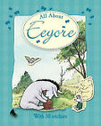 All About Eeyore by Andrew Grey, A A Milne (Hardback, 2008)