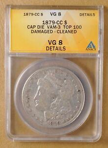 1879-CC-Morgan-Silver-Dollar-Capped-Die-VAM-3-ANACS-VG-8-Details-Top-100