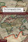 The Cartographic State: Maps, Territory, and the Origins of Sovereignty by Jordan Branch (Hardback, 2013)