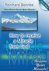 How to Receive a Miracle from God by Reinhard Bonnke (CD-Audio, 2010)