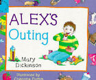 Alex's Outing by Mary Dickinson (Paperback, 1996)