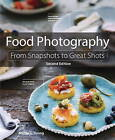 Food Photography: From Snapshots to Great Shots by Nicole S. Young (Paperback, 2015)