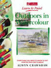 Outdoors in Watercolour by Alwyn Crawshaw (Paperback, 1998)