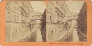 Pont Dei Sospiri Venezia Italia Foto J.Andrieu Stereo Vintage Albumina Ca 1868
