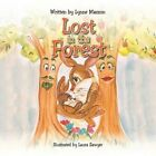 Lost in the Forest by Lynne Masson (Paperback, 2013)