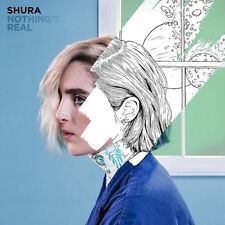 Shura - Nothing's Real - CD Album (Released 8th July 2016) - Brand New