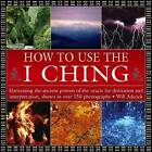 How to Use the I Ching by William Adcock (Hardback, 2015)