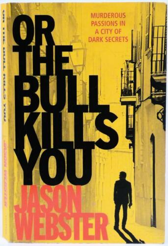1 of 1 - #AZ^1, JASON WEBSTER Or the Bull Kills You - Softcover