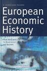 European Economic History: From Mercantilism to Maastricht and Beyond by E. Damsgaard Hansen (Hardback, 2001)