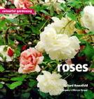 Roses by Richard Ross (Hardback, 1999)