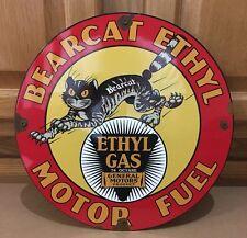 Bearcat Ethyl Motor Fuel 74 OCTANE Vintage Oil Porcelain Gas Pump Plate Sign