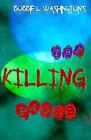The Killing Pages by Bobbie L Washington (Paperback / softback, 2000)