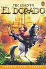The Road To El Dorado by Peter Lerangis (Paperback, 2002)