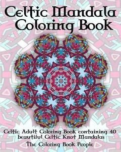 Coloring Books For Adults Celtic Mandala Coloring Book Celtic