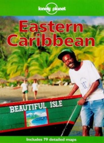 Lonely Planet Eastern Caribbean By  Glenda Bendure Ned Friary