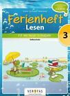 Lesen Ferienheft 3. Klasse Volksschule von Ursula Kuester, Cornelia Scholtes und Annette Webersberger (2014, Geheftet)