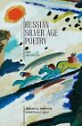Russian Silver Age Poetry: Texts and Contexts by Academic Studies Press (Hardback, 2015)
