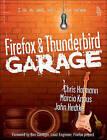 Firefox and Thunderbird Garage by Chris Hofmann, John V. Hedtke, Marcia Knous (Paperback, 2005)