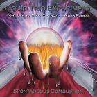 Spontaneous Combustion by Liquid Trio Experiment (CD, Oct-2007, Magna Carta)