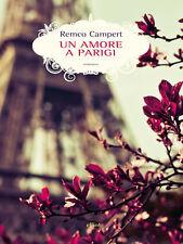 Un amore a Parigi - Remco Campert - Libro Nuovo in Offerta!