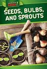 Seeds, Bulbs, and Sprouts by Devi Puri, Puri Devi (Hardback, 2015)