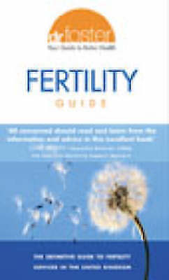 """""""AS NEW"""" Dr Foster, Dr Foster Fertility Guide Book"""