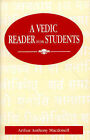 A Vedic Reader for Students by Arthur Anthony Macdonell (Hardback, 1993)