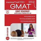 GMAT Roadmap: Expert Advice Through Test Day by Manhattan Prep (Paperback, 2014)