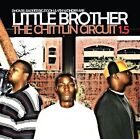 The Chittlin Circuit 1.5 [PA] by Little Brother (CD, Jun-2005, Fast Life Music, Inc.)