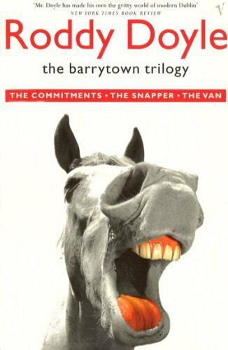 """The Barrytown Trilogy: """"The Commitments"""", """"The Snapper"""" and """"T ,.9780749397364"""