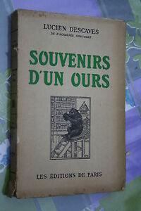 SOUVENIRS-D-039-UN-OURS-par-LUCIEN-DESCAVES-ed-DE-PARIS-1946-PHOTOS-HORS-TEXTE