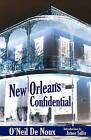 New Orleans Confidential by O'Neil De Noux (Paperback / softback, 2010)