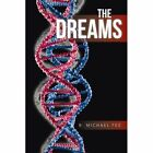 The Dreams by Fee B. Michael (author) 9781481751889