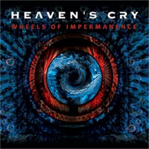 Heaven's cry-Wheels of Impermanence (NEW * CAN PROG METAL * Psychotic Waltz)