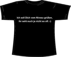 Mallorca-Fun-Shirt-034-Ich-soll-Dich-von-Niveau-gruessen-ihr-seht-euch-nicht-oft-034