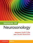 Manual of Neurosonology by Cambridge University Press (Paperback, 2016)