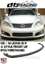 JDM A Style Lexus ISF IS-F Front Lip (Urethane), 2008-2014