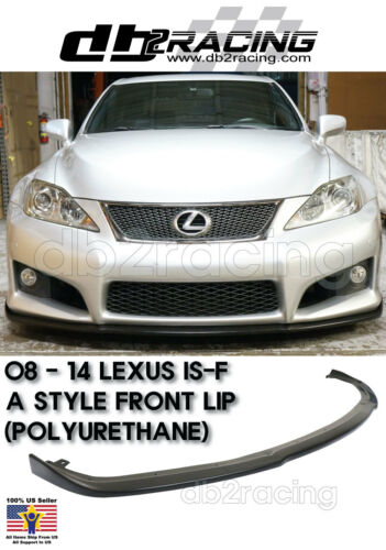 JDM A Style Lexus ISF IS-F Front Lip 2008-2014 Urethane