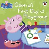 Peppa Pig: George's First Day at Playgroup-ExLibrary