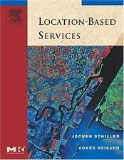 Location-Based Services (The Morgan Kaufmann Series in Data Management-ExLibrary