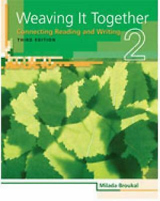 Weaving It Together Bk. 2 : Connecting Reading and Writing by Broukal, Milada