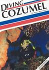 Diving Cozumel, 2nd Edition by Steve Rosenberg (Paperback / softback, 2004)