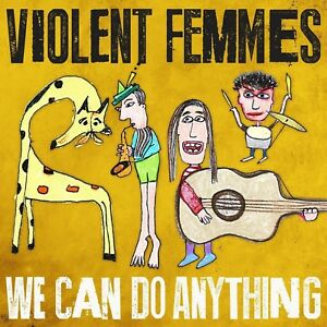 Violent-Femmes-we-can-do-anything-VINILE-LP-NUOVO