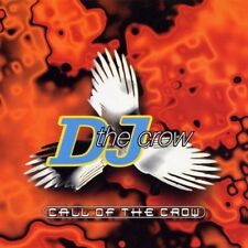 DJ the Crow Call of the crow (1997) [CD]