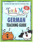 Teach Me German Teaching Guide: Learning Language Through Songs and Stories by Judy Mahoney (Paperback, 1988)