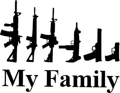 """MY FAMILY GUNS FUNNY Vinyl Decal Sticker-6/"""" Wide White Color"""