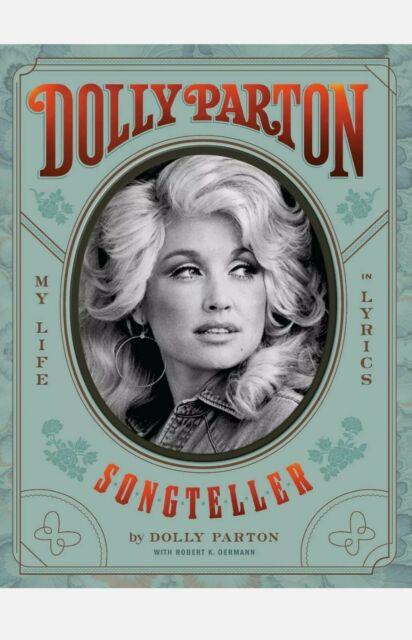 Dolly Parton Songteller My Life in Lyrics Hardcover November 2020 Country Singer